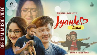 Photo of JYANLE TIMLAI | Almoda ft. Dayahang Rai | Barsha Siwakoti | Buddhi Tamang | Official Music Video
